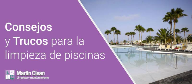 Consejos y trucos para la limpieza de piscinas