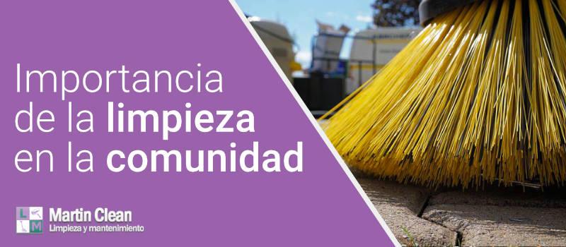 Importancia de la limpieza en la comunidad